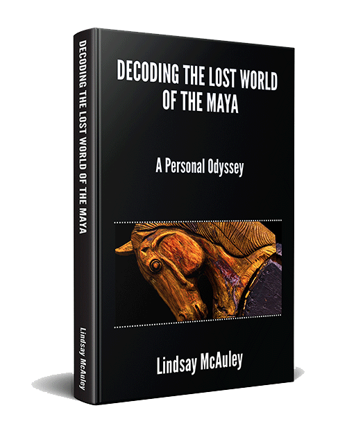 Decoding The Lost World of the Maya - book by Lindsay McAuley